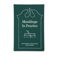Mouldings in Practice
